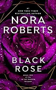 Black Rose (In The Garden Trilogy) de Nora…