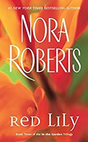 Red Lily (In the Garden, Book 3) af Nora…