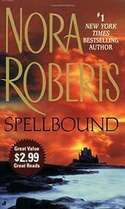 Spellbound por Nora Roberts