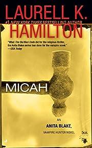 Micah (Anita Blake, Vampire Hunter: Book 13)…