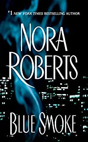 Blue Smoke - Time and Again de Nora Roberts