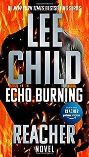 Echo Burning (Jack Reacher) af Lee Child