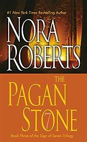 The pagan stone – tekijä: Nora Roberts