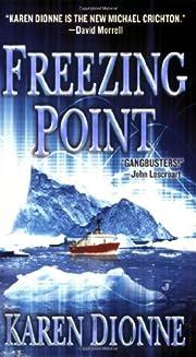 Freezing Point de Karen Dionne