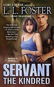 Servant: The Kindred de L. L. Foster