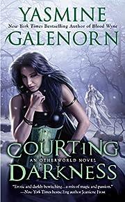 Courting Darkness: An Otherworld Novel de…