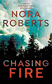 Chasing Fire af Nora Roberts