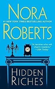 Hidden Riches af Nora Roberts