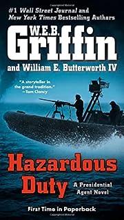 Hazardous Duty (A Presidential Agent Novel)…