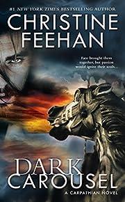 Dark Carousel (Carpathian Novel, A) by…