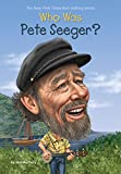 Who was Pete Seeger? / by Noel MacCarry ; illustrated by Stephen Marchesi