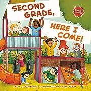 Second Grade, Here I Come! av D. J.…