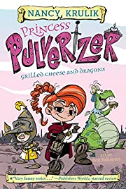 Grilled Cheese and Dragons #1 (Princess…