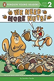We Need More Nuts! (Penguin Young Readers,…
