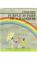 Purple Is Part of a Rainbow (Rookie Readers)…