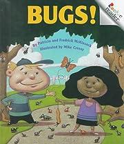 Bugs! (Rookie Readers: Level B) de Patricia…