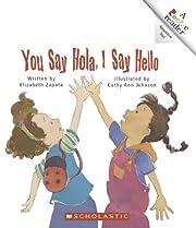 You Say Hola, I Say Hello (Rookie Reader…