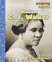 Madam C. J. Walker (Scholastic News…