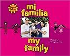 Mi familia = My family by George Ancona