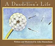 A Dandelion's Life (Nature Upclose) de John…