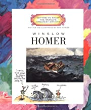 Winslow Homer (Getting to Know the World's…