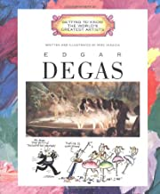 Edgar Degas (Getting to Know the World's…