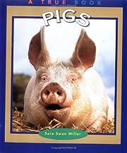 Pigs (True Books: Animals) – tekijä: Sara…