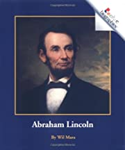 Abraham Lincoln (Rookie Biographies) af Wil…
