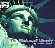 The Statue of Liberty (Welcome Books) av…