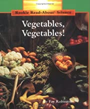 Vegetables, Vegetables! (Rookie Read-About…