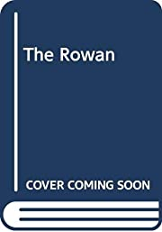 The Rowan (Rowan (Paperback)) av Anne…