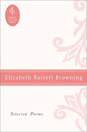 Elizabeth Barrett Browning: Selected Poems…