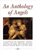 An Anthology of Angels by Martin Harry…