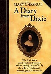 A Diary From Dixie de Mary Boykin Chesnut