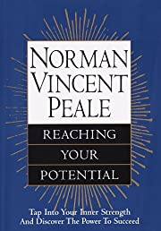 Norman Vincent Peale: Reaching Your…