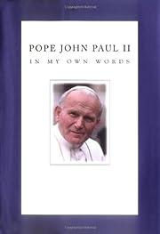 Pope John Paul II: In My Own Words av John…