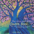 The Wise and Witty Quote Book: More than…