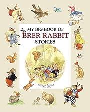 My Big Book of Brer Rabbit Stories –…
