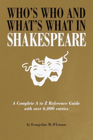 Image for Who's Who & What's What in Shakespeare