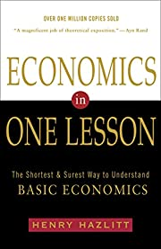 Economics in One Lesson: The Shortest and…