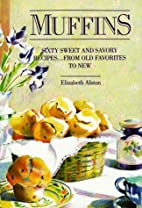 Muffins by Elizabeth Alston