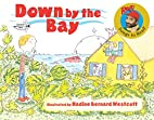 Down by the Bay (Raffi Songs to Read) by…