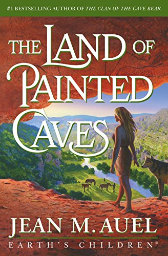 The Land of Painted Caves: A Novel (Earth's Children), Auel, Jean M.
