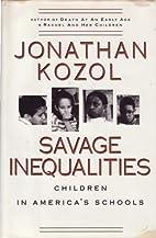 Savage Inequalities: Children in…
