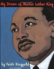 My Dream of Martin Luther King de Faith…