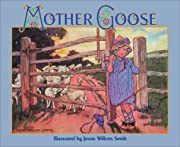 The Jessie Willcox Smith Mother Goose: A…