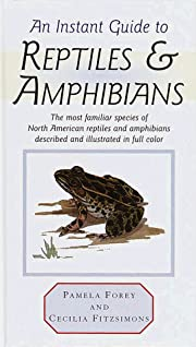 Instant Guide to Reptiles and Amphibians…