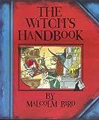 Witches Handbook by Malcolm Bird