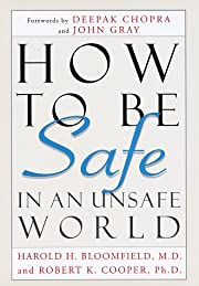 How to be safe in an unsafe world –…