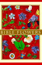 Bible Flowers by Pavilion Books